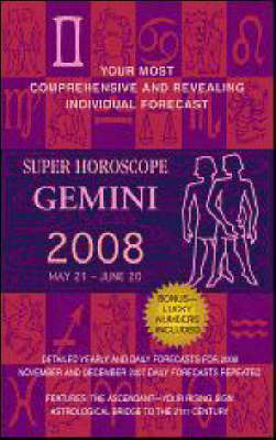 Super Horoscope Gemini: 2008 by Margarete Beim image