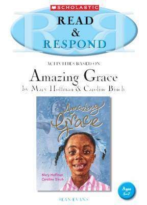 Amazing Grace Teacher Resource by Jean Evans