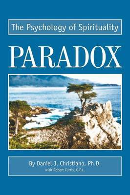 Paradox: The Psychology of Spirituality by Robert Curtis, O P image