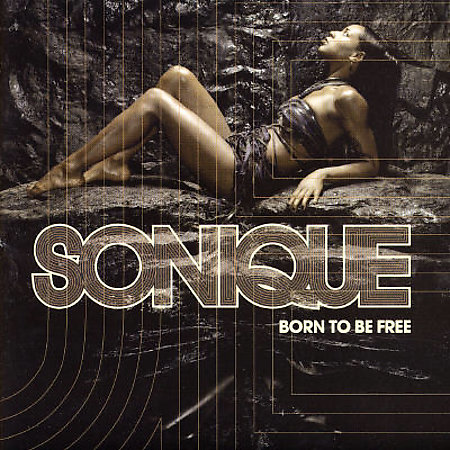 Born To Be Free by Sonique image