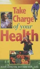 Take Charge of Your Health by Aileen Ludington