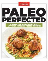 Paleo Perfected by America's Test Kitchen