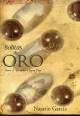 Bolitas de Oro by Nasario Garcia image