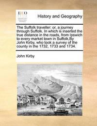 The Suffolk Traveller by John Kirby