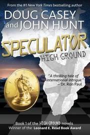 Speculator by Doug Casey