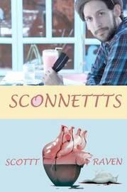 Sconnettts by Scottt Raven