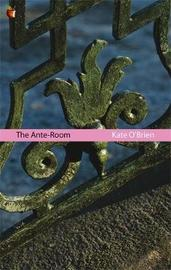 The Ante-Room by Kate O'Brien image
