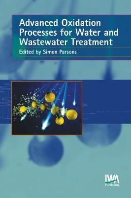 Advanced Oxidation Processes for Water and Wastewater Treatment image