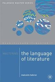 Mastering the Language of Literature by Malcolm Hebron image