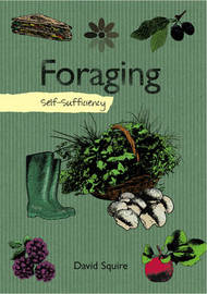 Self-sufficiency Foraging by David Squire