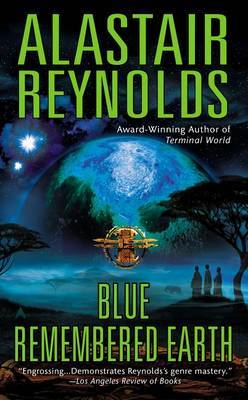 Blue Remembered Earth by Alastair Reynolds image