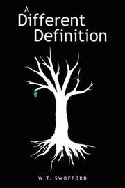 A Different Definition by W T Swofford