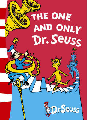 The One and Only Dr. Seuss: 3 Books in 1 by Dr Seuss
