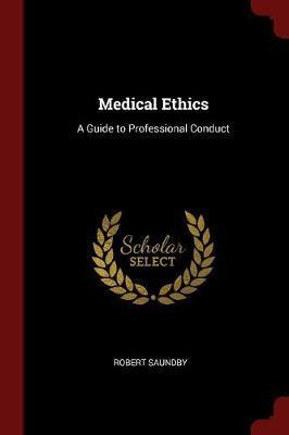 Medical Ethics by Robert Saundby image