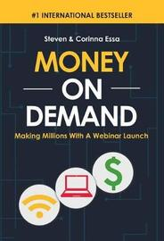 Money on Demand by Steven Essa