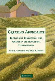 Creating Abundance by Alan L. Olmstead