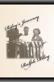 Riley's Journey by Ralph Riley image