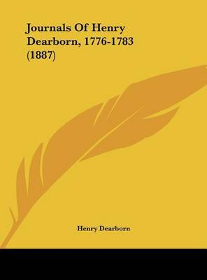 Journals of Henry Dearborn, 1776-1783 (1887) by Henry Dearborn image