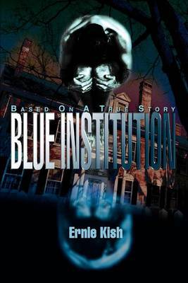 Blue Institution by Ernie Kish image