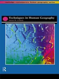 Techniques in Human Geography by Jim Lindsay image