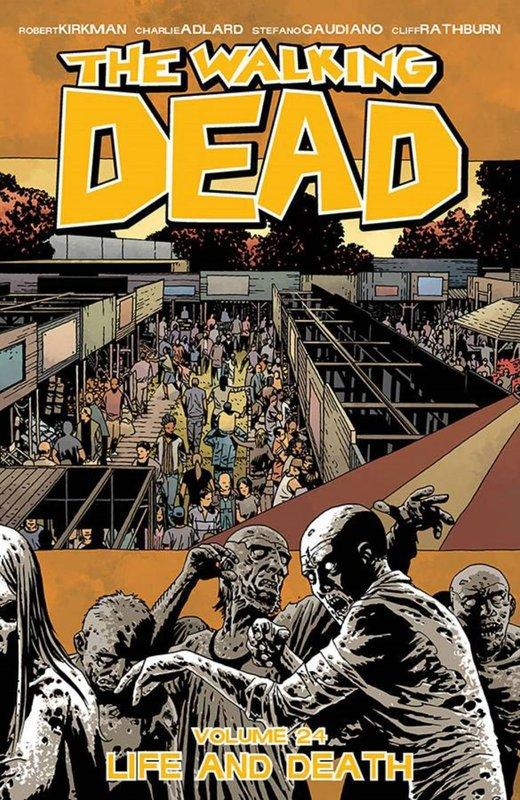 The Walking Dead: Volume 24 by Robert Kirkman