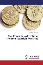 The Principles of Optimal Income Taxation Revisited by Janou Ek Richard