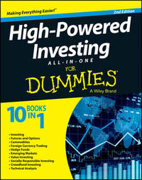 High-Powered Investing All-in-One For Dummies by Consumer Dummies