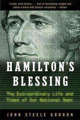 Hamilton's Blessing by John Steele Gordon