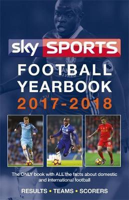 Sky Sports Football Yearbook 2017-2018 by Headline
