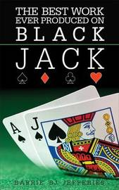 The Best Ever Work Produced on Black Jack by Barrie William Jefferies image