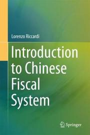 Introduction to Chinese Fiscal System by Lorenzo Riccardi