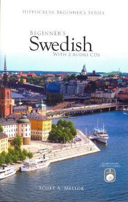 Beginner's Swedish by Scott A. Mellor