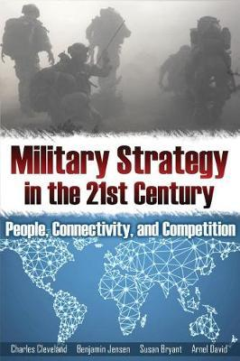 Military Strategy in the 21st Century by Charles Cleveland image