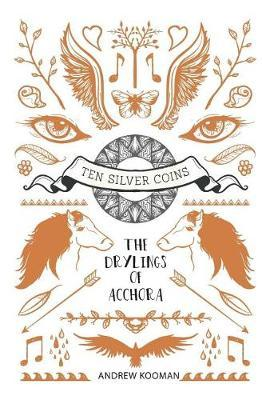 The Drylings of Acchora by Andrew Kooman