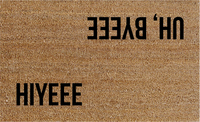 Natural Fibre Doormat - Hiyee Uh, Byeee