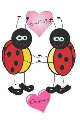 Lovable Bug Coupons by E. Meehan