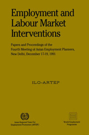 Employment and Labour Market Interventions (ARTEP) by ILO