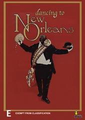 Dancing To New Orleans on DVD