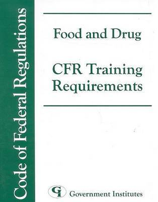 Food and Drug CFR Training Requirements by Government Institutes Research Group image
