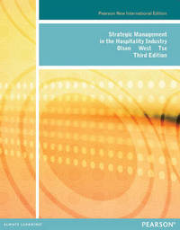 Strategic Management in the Hospitality Industry: Pearson New International Edition by Michael D. Olsen