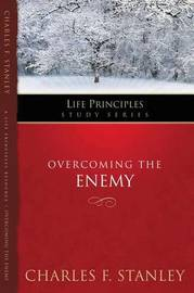 Overcoming the Enemy by Charles Stanley