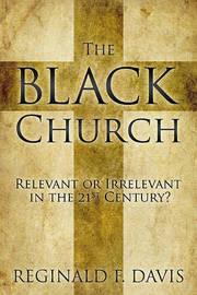 The Black Church by Reginald F Davis
