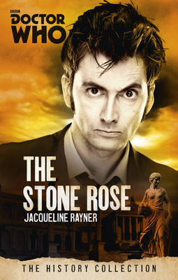 Doctor Who: The Stone Rose by Jacqueline Rayner image