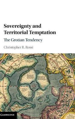Sovereignty and Territorial Temptation by Christopher Rossi