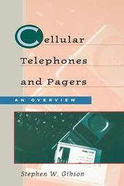 Cellular Telephones and Pagers by Stephen Gibson