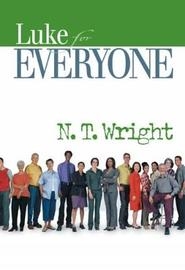 Luke for Everyone by N.T. Wright