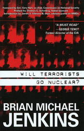 Will Terrorists Go Nuclear? by Brian Michael Jenkins image
