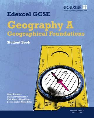 Edexcel GCSE Geography Specification A Student Book by Nigel Yates image