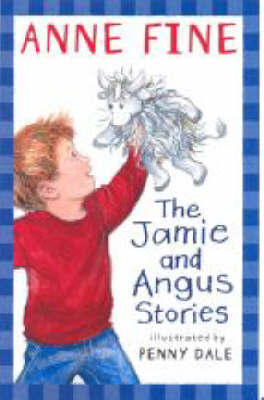 Jamie And Angus Stories by Anne Fine image