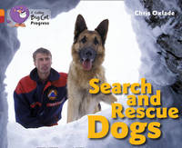 Search and Rescue Dogs by Chris Oxlade